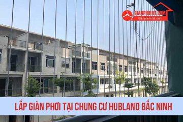 Hình ảnh thi công lắp giàn phơi tại chung cư Hubland Bắc Ninh