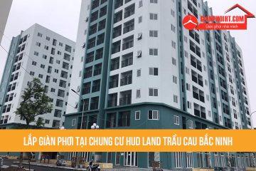 Lắp giàn phơi thông minh tại chung cư Hud land Trầu Cau Bắc Ninh