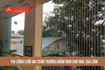 Lắp lưới an toàn trường Mầm Non Sao Mai – Kiêu Kỵ – Gia Lâm