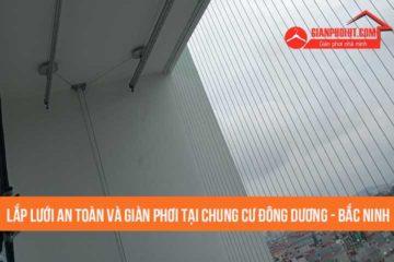Lắp lưới an toàn và giàn phơi tại chung cư Đông Dương – Bắc Ninh