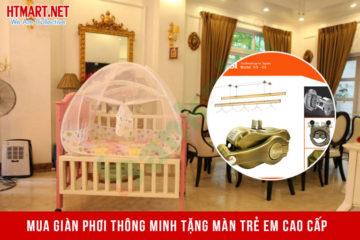 Khuyến mãi Tết Tân Sửu 2021 – Mua giàn phơi thông minh tặng màn trẻ em cao cấp
