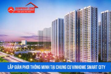 Lắp giàn phơi thông minh và lưới an toàn tại chung cư Vinhome Smart City